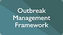 Outbreak Management Framework