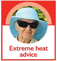 Extreme heat advice button