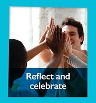 Reflect and celebrate